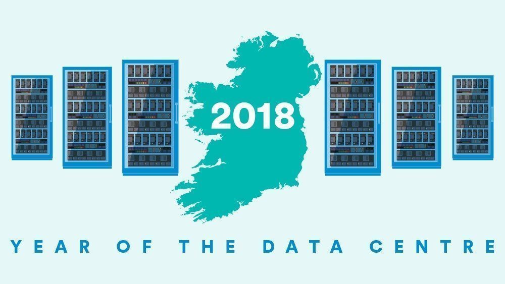 2018: the year of the data centre