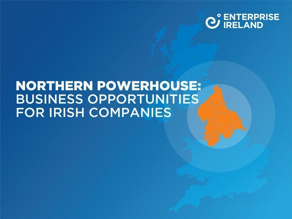 How Ireland can propel the Northern Powerhouse region forward